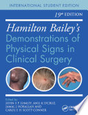Hamilton Bailey's Physical Signs  : Demonstrations of Physical Signs in Clinical Surgery, 19th Edition