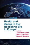 Health and Illness in the Neoliberal Era in Europe [Pdf/ePub] eBook