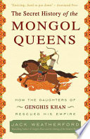 Download The Secret History of the Mongol Queens Book