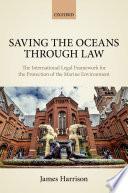 Saving the Oceans Through Law