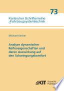 Analyse dynamischer Reifeneigenschaften und deren Auswirkung auf den Schwingungskomfort
