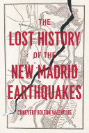 Pdf The Lost History of the New Madrid Earthquakes