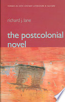 The Postcolonial Novel