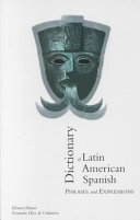 Dictionary of Latin American Spanish Phrases and Expressions