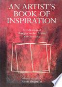 An Artist's Book of Inspiration