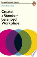 Create a Gender Balanced Workplace