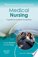 Placement Learning In Medical Nursing E Book