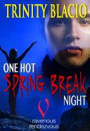 One Hot Spring Break Night