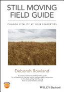 Still Moving Field Guide