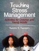 Teaching Stress Management