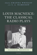 Louis MacNeice: The Classical Radio Plays