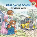 Little Critter  First Day of School Book PDF