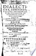 Erotemata Dialectices, Continentia Fere Integram Artem, Ita Scripta, Vt Ivventvti Vtiliter Proponi Possit