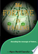 The Fortune in Failing Book