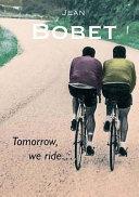 Tomorrow, We Ride--