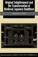Original Enlightenment and the Transformation of Medieval Japanese Buddhism Pdf/ePub eBook