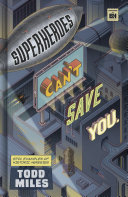 Superheroes Can   t Save You