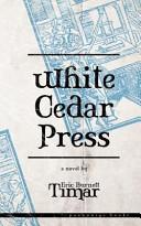 White Cedar Press