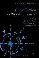 Crime Fiction as World Literature