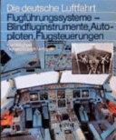Flugführungssysteme--Blindfluginstrumente, Autopiloten, Flugsteuerungen