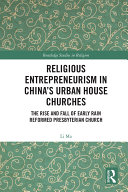 Religious Entrepreneurism in China   s Urban House Churches