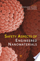 Safety Aspects Of Engineered Nanomaterials Book PDF