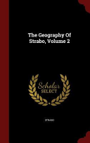 The Geography of Strabo, Volume 2