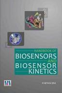 Handbook Of Biosensors And Biosensor Kinetics Book PDF
