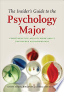 The Insider's Guide to the Psychology Major