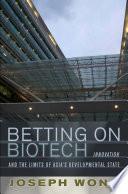 Betting on Biotech