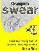 Steampunk Swear Word Coloring Book