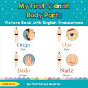 My First Spanish Body Parts Picture Book with English Translations