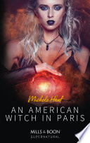 An American Witch In Paris Mills Boon Supernatural