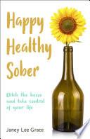 Happy Healthy Sober Book PDF