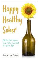 Happy Healthy Sober Pdf/ePub eBook
