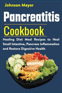 Pancreatitis Cookbook