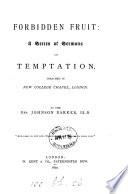 Forbidden fruit, a series of sermons