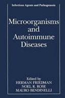 Microorganisms and Autoimmune Diseases Book