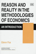 Reason And Reality In The Methodologies Of Economics