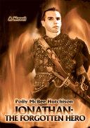 Jonathan: The Forgotten Hero ebook