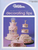 Wilton Shows the Uses of the Most Popular Decorating Tips