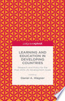 Learning and Education in Developing Countries  Research and Policy for the Post 2015 UN Development Goals