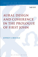 Aural Design and Coherence in the Prologue of First John