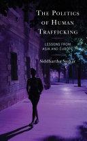 The Politics of Human Trafficking