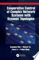 Cooperative Control of Complex Network Systems with Dynamic Topologies