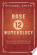 Base 12 Numerology