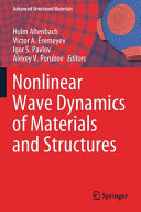 Nonlinear Wave Dynamics of Materials and Structures Book
