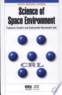 Science of Space Environment