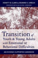 Transition of Youth   Young Adults with Emotional Or Behavioral Difficulties
