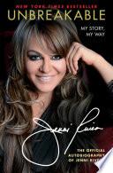"""""""Unbreakable: My Story, My Way"""" by Jenni Rivera"""
